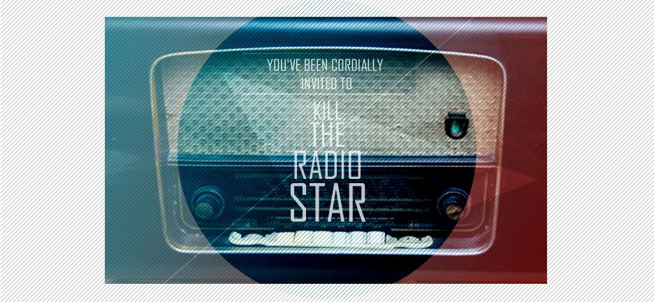 Kill the radio star casting. Design for Anna Cosenza