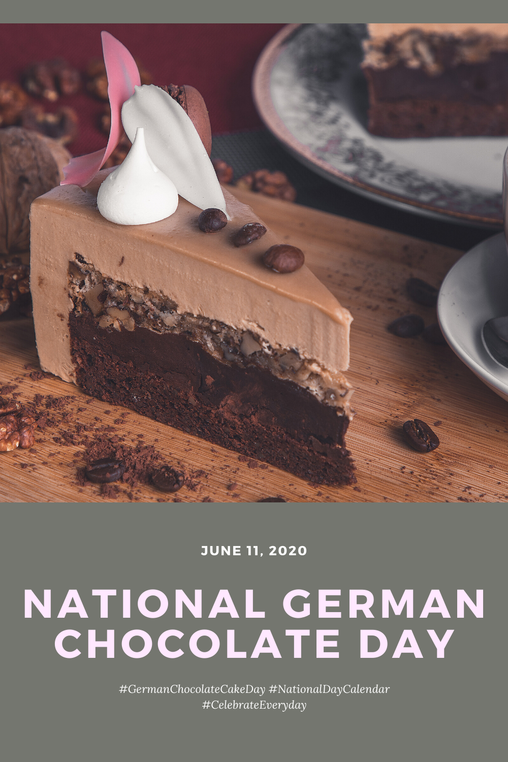 National German Chocolate Cake Day In 2020 Chocolate Baking German Chocolate German Chocolate Cake
