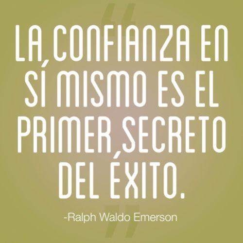 Frase De Confianza Ralph Waldo Emerson La Confianza En Sí