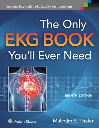 The only ekg book you ll ever need pdf free