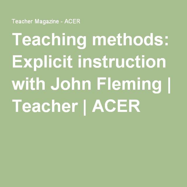 Teaching Methods Explicit Instruction With John Fleming Teacher
