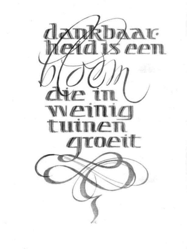 Dankbaarheid.... | teksten en spreuken - Calligraphy ...