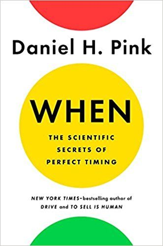 Download ebook when the scientific secrets of perfect timing by when the scientific secrets of perfect timing when the scientific secrets of perfect timing by dan pink timing is everything but what is timing fandeluxe Gallery