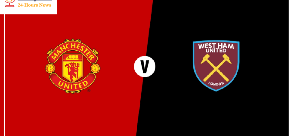 Manchester United Vs West Ham United Preview Premier League Clash Between 6th And 11th In Standing Score Predicti Manchester United West Ham United Manchester