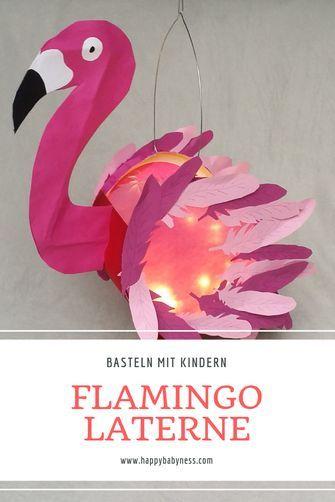 #FLAMINGO #MARTINSLATERNE | Kostenlose #DIY #Anleitung auf #Deutsch | Einfach #Baseln mit #Kindern im #Herbst | #November #StMartin #Lichterfest #Laterne | happybabyness.com #laternebasteln