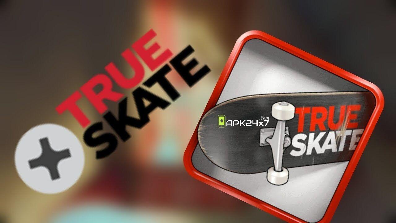 true skate mod apk 2019