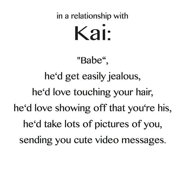 In a relationship with exo kai <3 These do not belong to me! found these on the internet and thought I would share them with you! I will upload the rest of them right now! These are so adorable! :-)