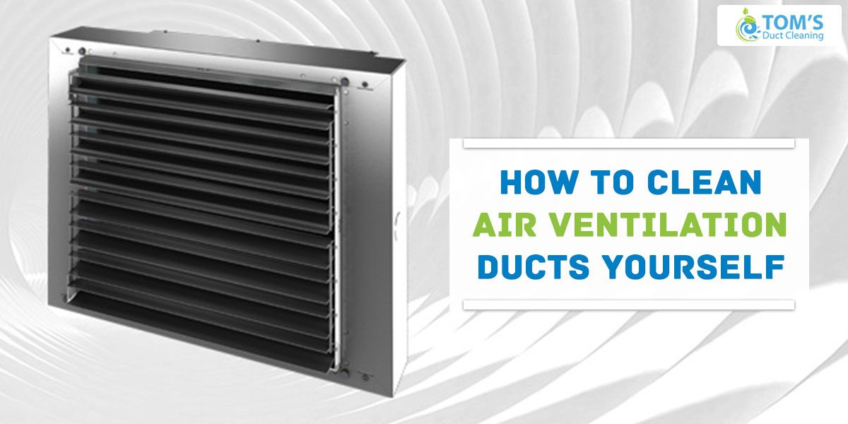 How To Clean Your Air Ducts Cleaning Hacks Cleaning Routine