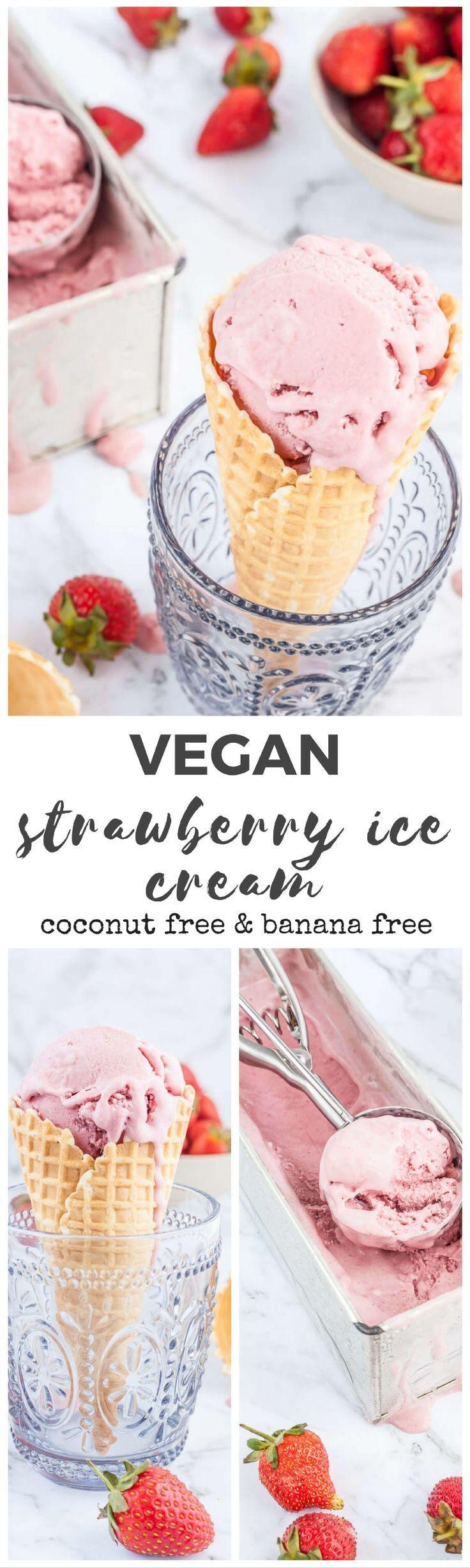 Vegan Strawberry Ice Cream Recipe No Bananas No Coconut And So Creamy And Delicious Yo Vegan Strawberry Ice Cream Vegan Ice Cream Recipe Vegan Sweets Treats