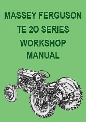 Massey Ferguson Tractor Workshop Manual Te 20 Te A20 Tractors Massey Ferguson Tractors Massey Ferguson