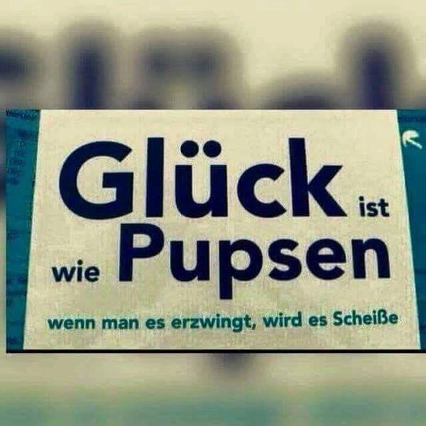 Glück ist wie Pupsen | Lustiges | Was is hier eigentlich los? | wihel.de