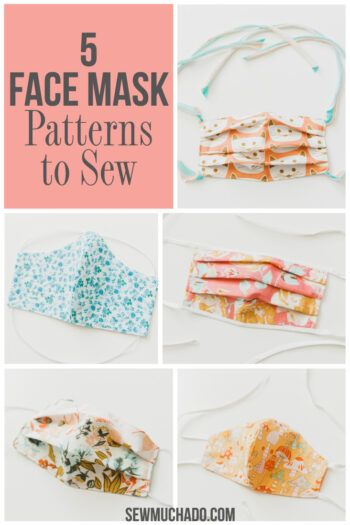 Photo of Face Mask Pattern – 5 Different Ways – Sew Much Ado