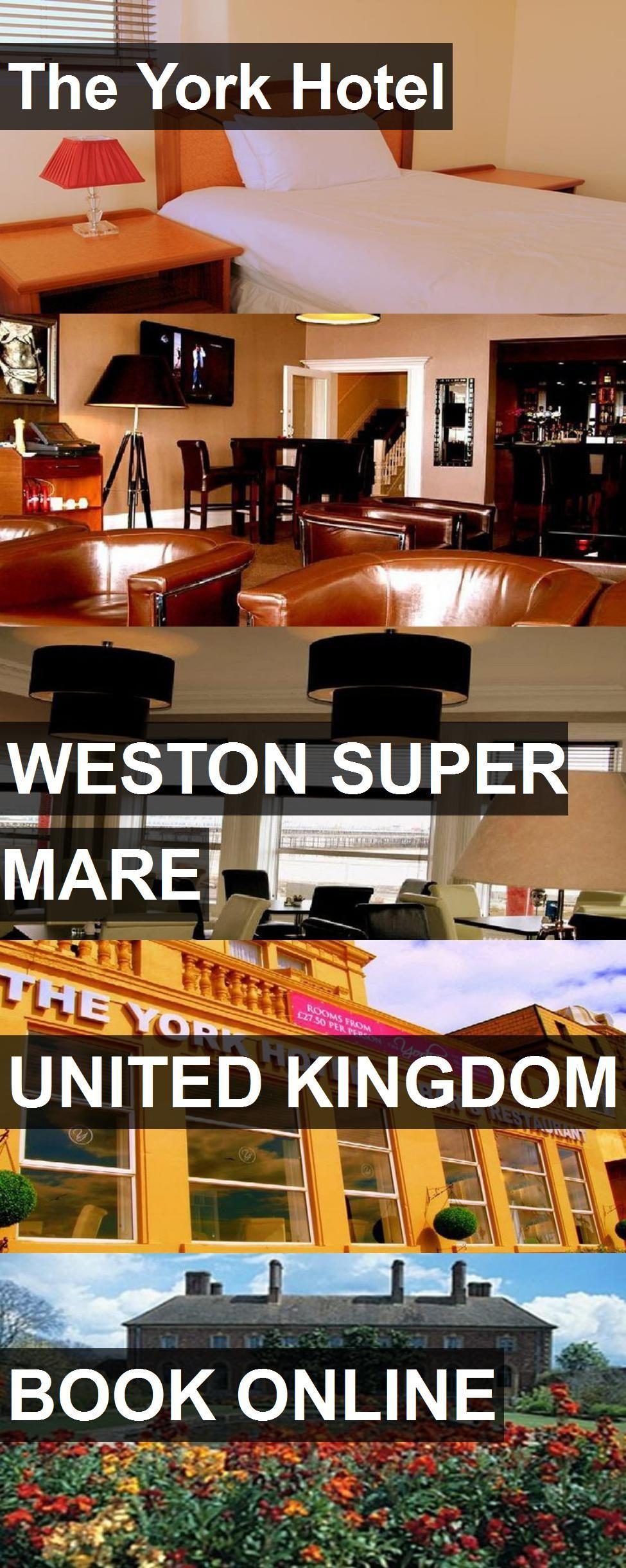 The York Hotel In Weston Super Mare, United Kingdom. For