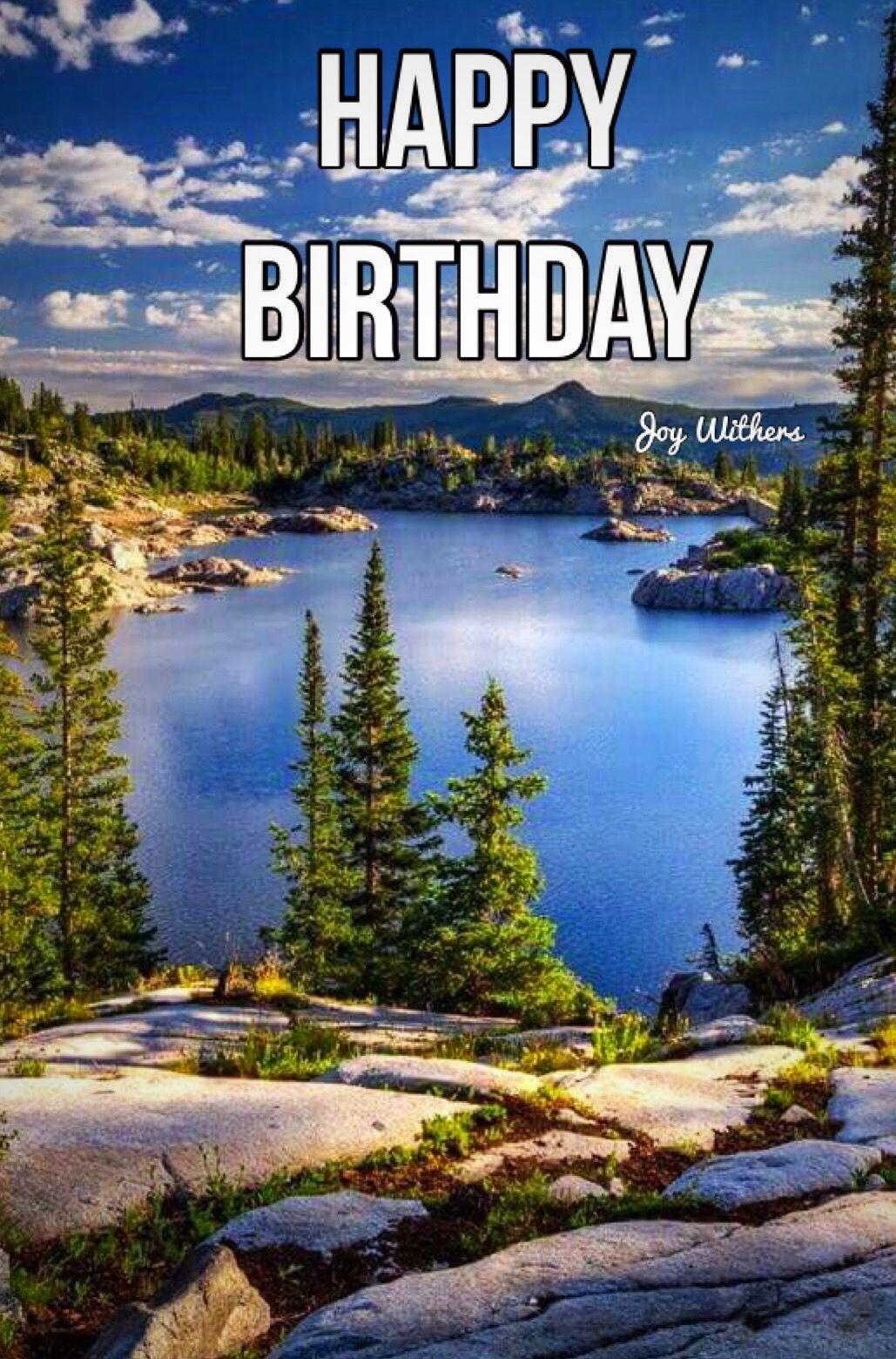 Pin By Joy Withers On Happy Birthday And Sayings Nature Pictures Scenery Beautiful Landscapes