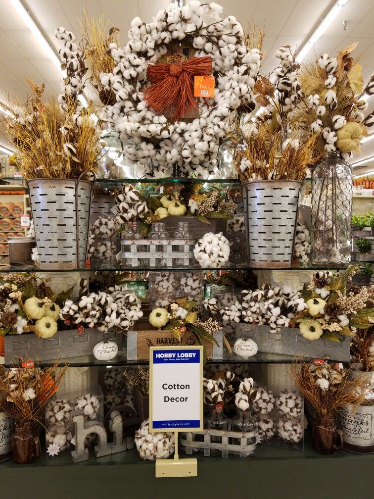 Shopping at hobby lobby fall cotton display hob lob