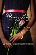 """Passing Love by Jacqueline E Luckett: """"It's midnight in Paris, now and in the mid — 20th century, in Luckett's second novel (after Searching for Tina Turner). In this dreamy and lyrical paean to all things French, a restless African-American woman with a French name (Nicole-Marie Roxane, 56), shucks routine and..."""