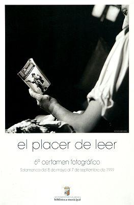 El Placer de leer: 6º certamen fotográfico, Salamanca del 8 de mayo al 7 de septiembre de 1999 / José Vicente Castelló Castellano (1999)