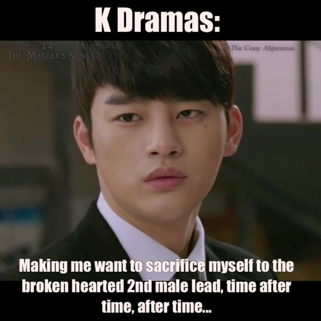 Kdrama: Making me want to sacrifice myself to the broken hearted 2nd male lead, time after time.. after time.