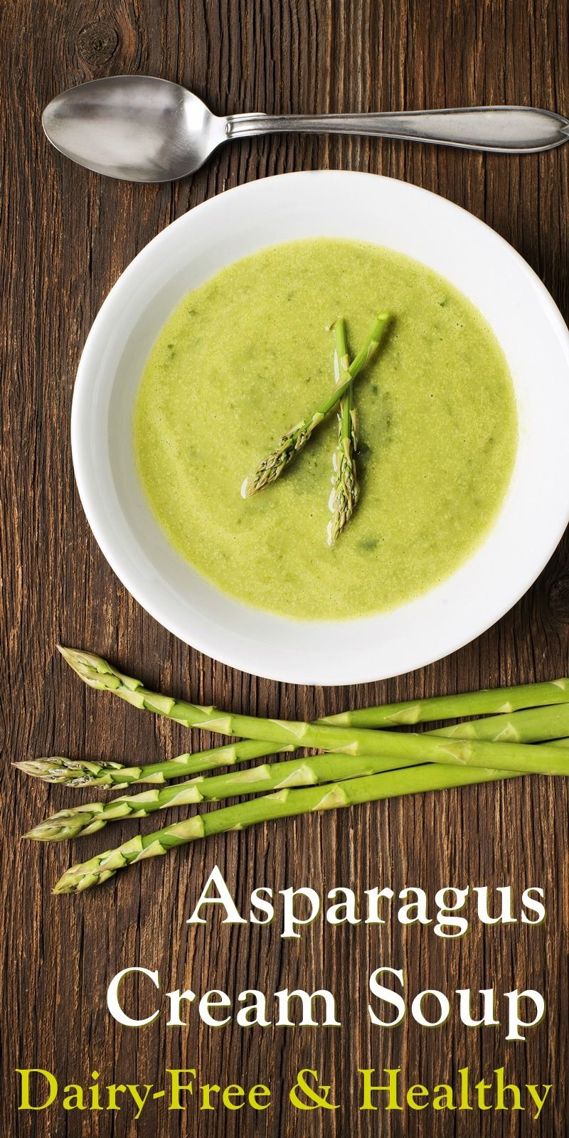 Asparagus Soup Recipe Dairy Free In 2020 Asparagus Soup Cream