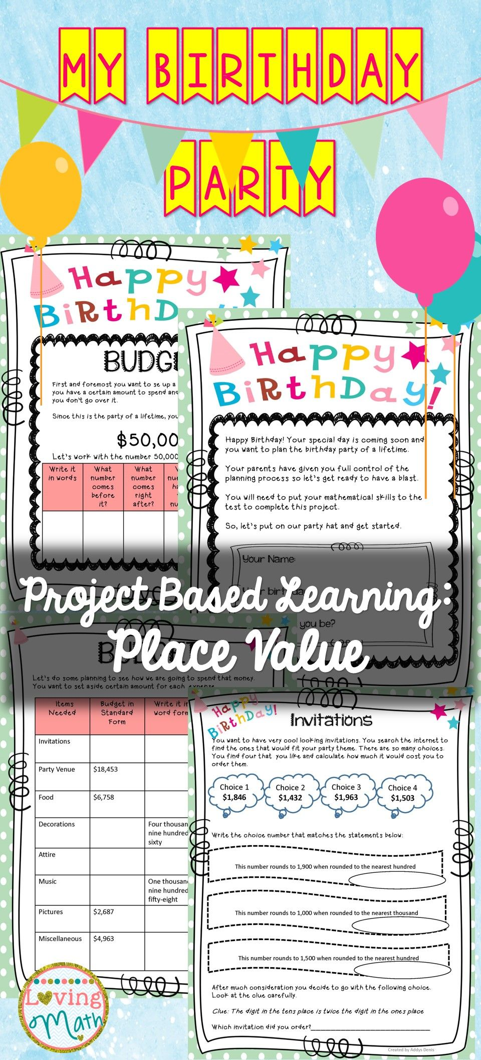 Awesome Project Based Learning Activity Planning My Birthday Party Students Plan Their Dream Place Value Projects Project Based Learning Math Math Projects