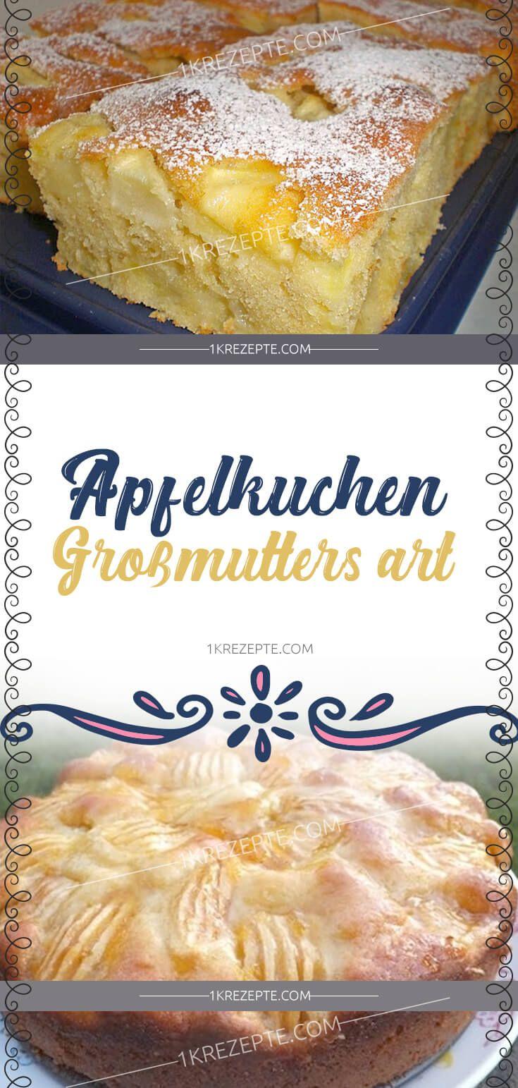 Apfelkuchen Großmutters Art #apfelmuffinsrezepte