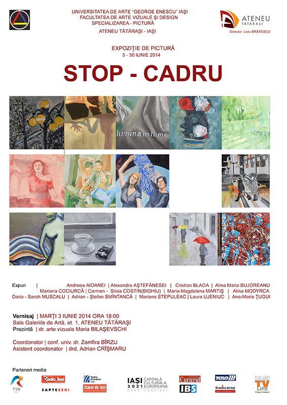 """Expozitie de pictura """"Stop Cadru"""" – Ateneul Tatarasi"""