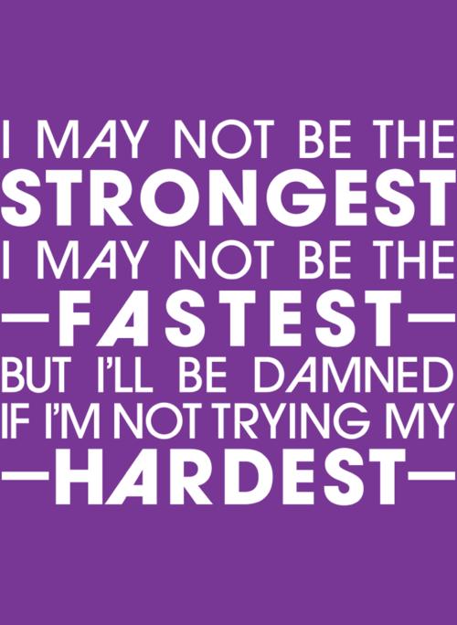 strongest, fastest, hardest