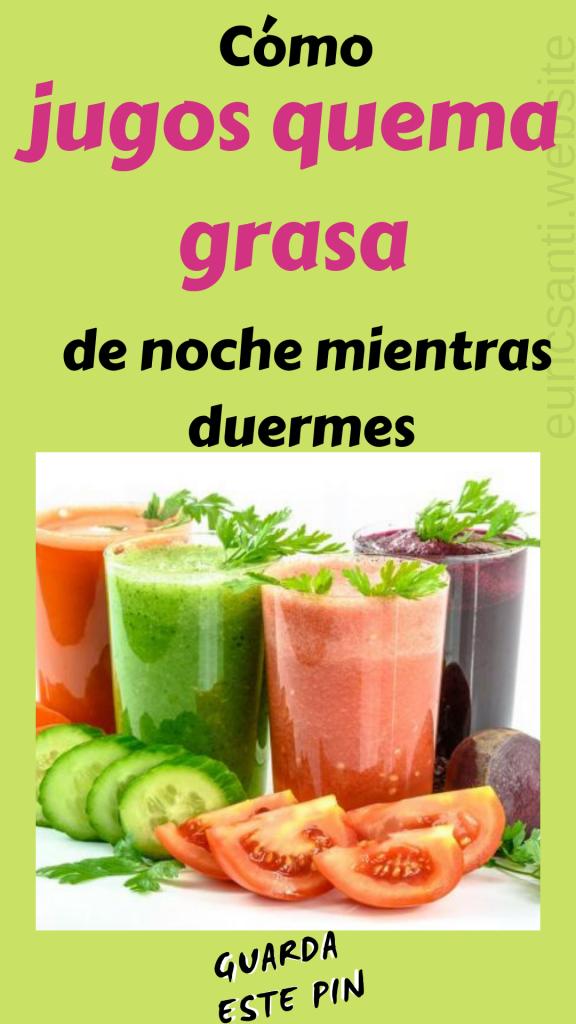 Cómo Hacer Jugo Quema Grasa De Noche Mientras Duermes Salud Y Vida Juicing Recipes Healthy Juices Detox Diet