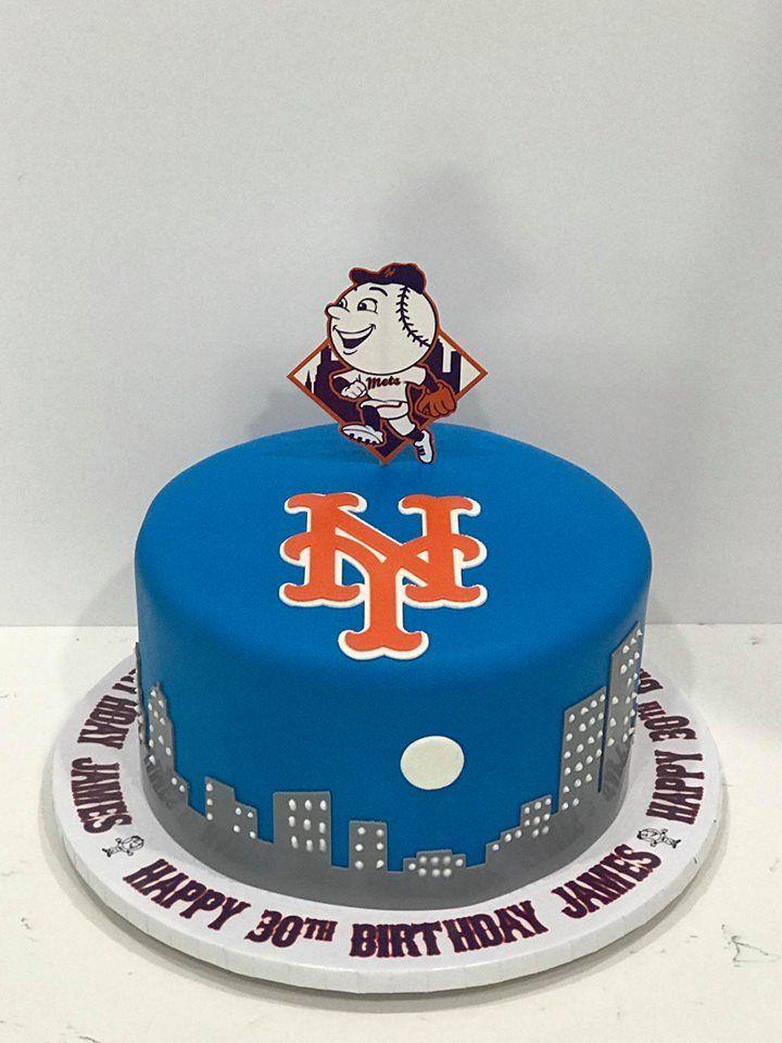 Nyc And Mets Birthday James Birthday Cakes Pinterest Birthday