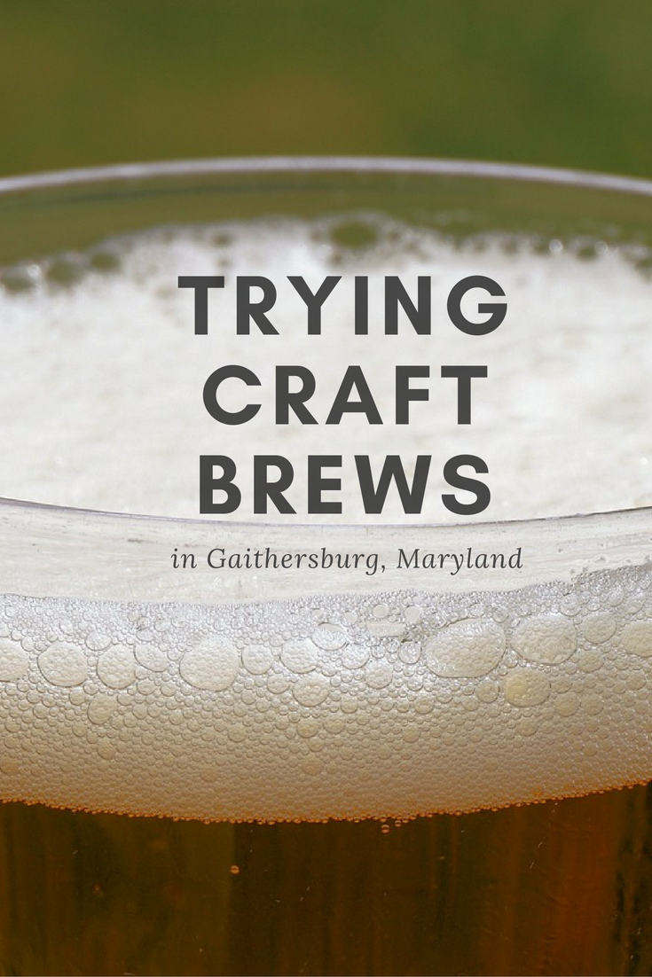 Trying New Beers In Gaithersburg Md Craft Brewing