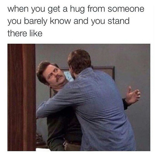 41 Memes That Are So Relatable Funnypictures Lol Humor Memes Relatablememes Funnypics Awkward Hug Funny Pictures Funny