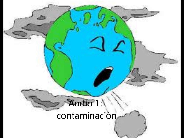 Audio 1 Contaminacion