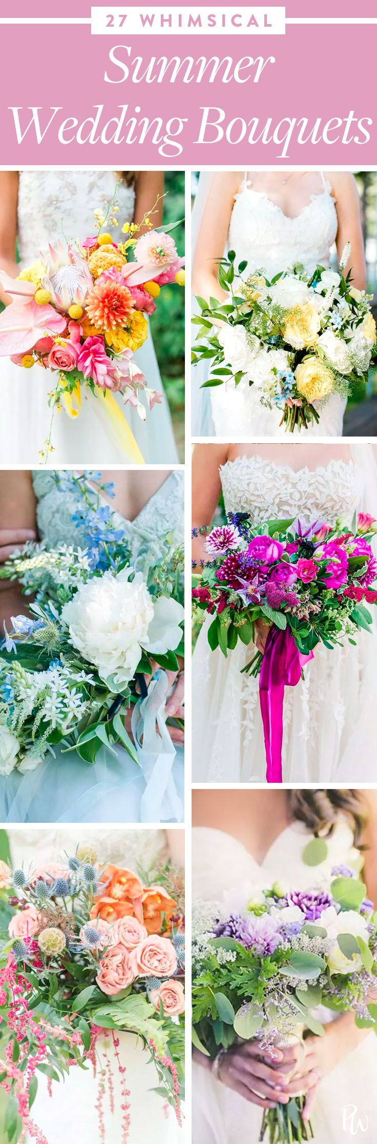 27 Whimsical Summer Wedding Bouquet Ideas Summer wedding