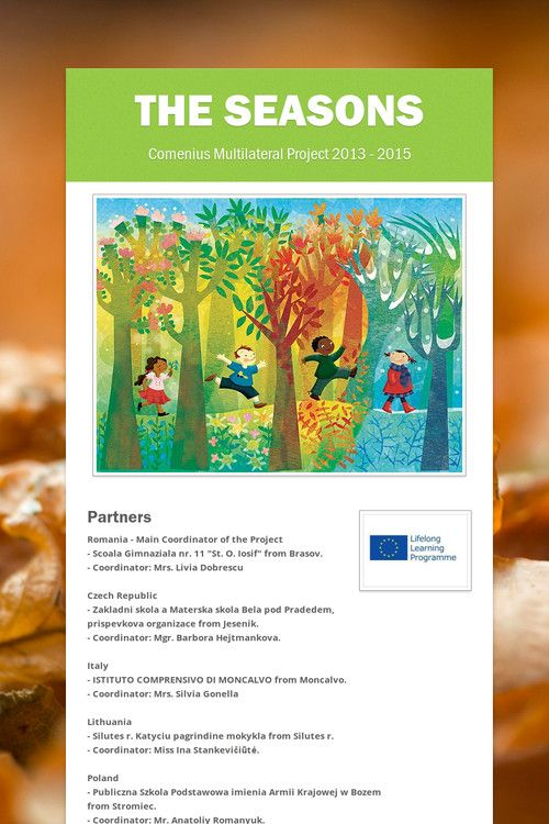 The Seasons - Comenius Multilateral Project  2013 - 2015