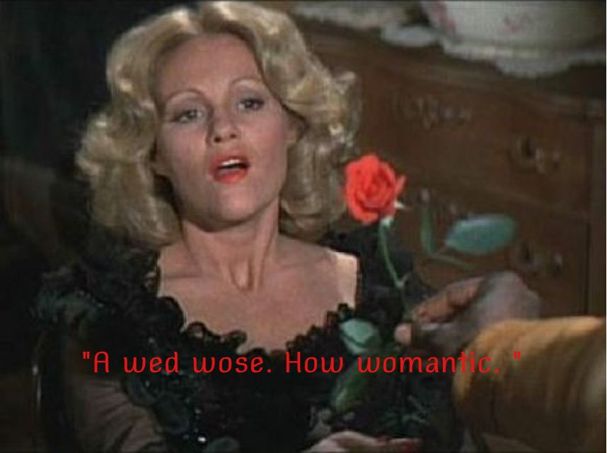 Lili Von Shtupp From Blazing Saddles 1974 Movie Quote Favorite