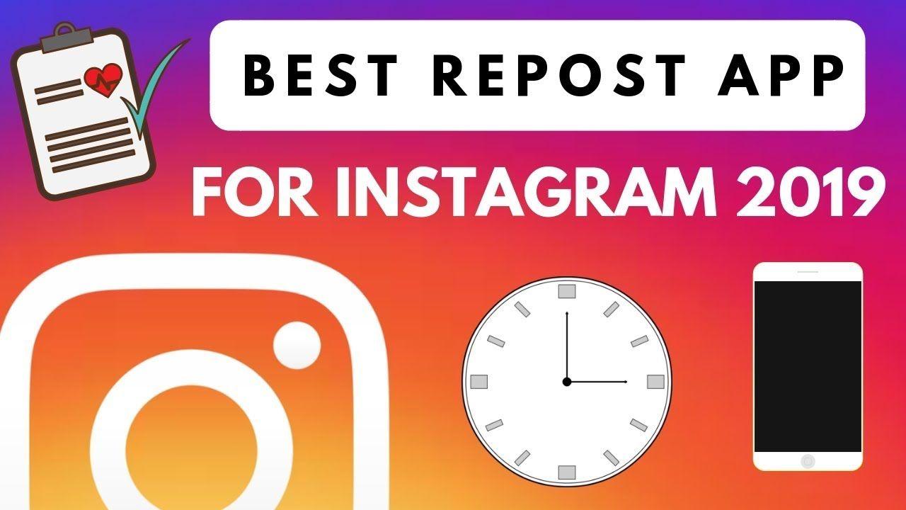 Your Complete Instagram Repost App List 2019 App