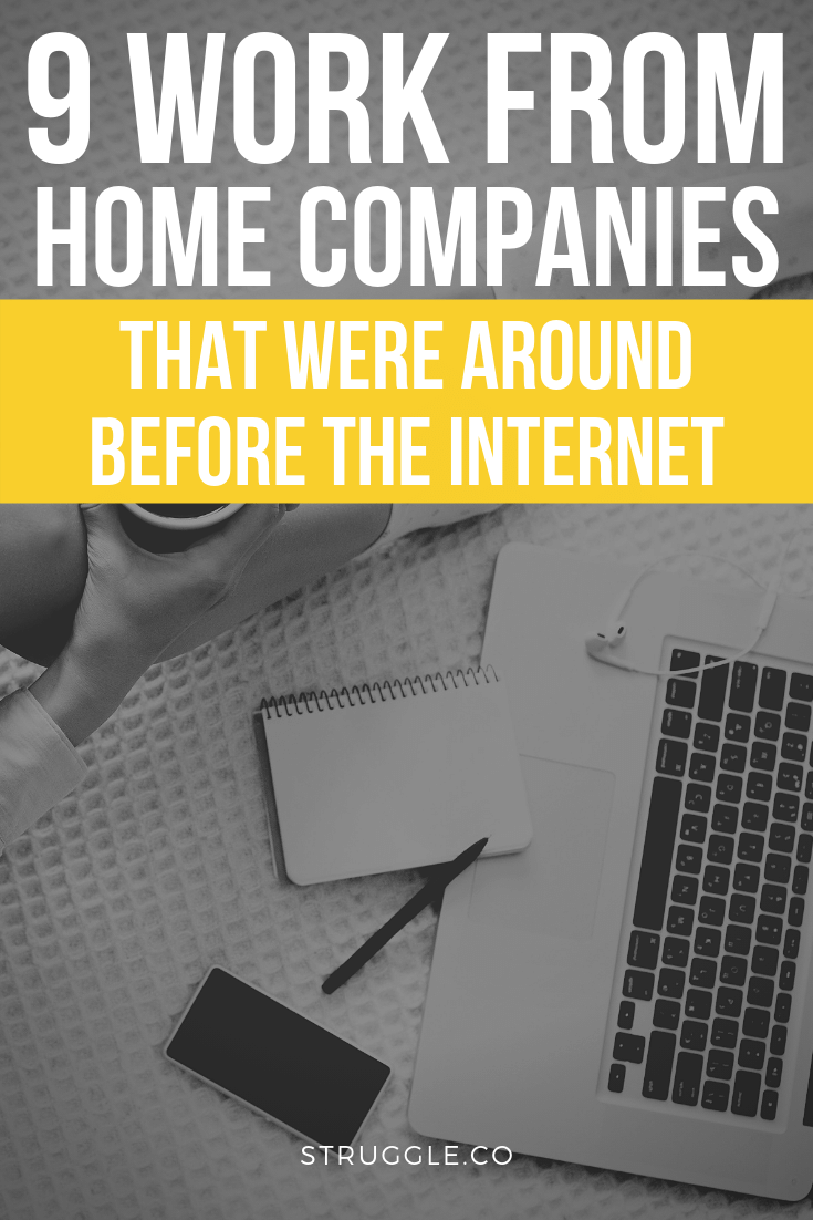 9 Work From Home Companies That Were Around Before the