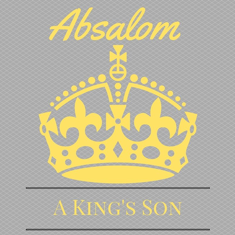 Absalom A Kings Son Faye Nicole Hines Ministries