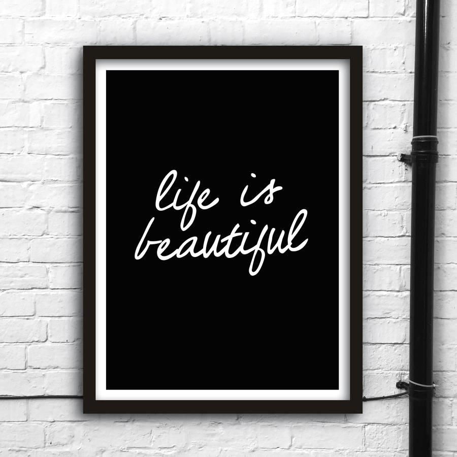 Life is beautiful http://www.amazon.com/dp/B016N1XOHA  motivationmonday print inspirational black white poster motivational quote inspiring gratitude word art bedroom beauty happiness success motivate inspire