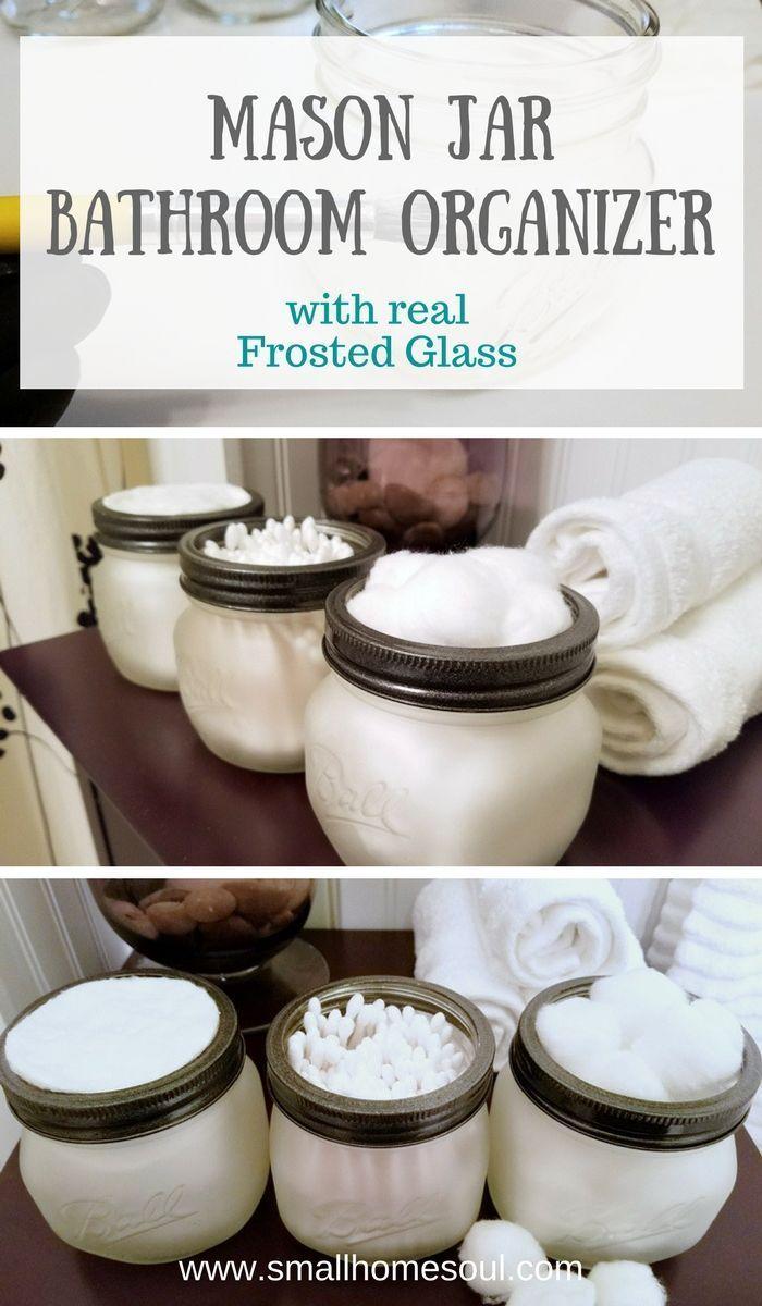 Use etching cream to make a beautiful mason jar bathroom organizer