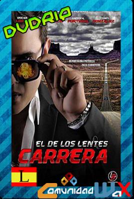 52a52698b9 El De los Lentes Carrera (2014) [DVDRip] [Latino] [Online] [MEGA] Película  2014.