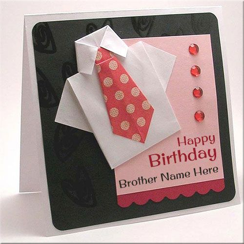 Handmade Birthday Wishes ECard With Brother NameWrite Your Name On Happy Card Picture OnlinePrint Greeting