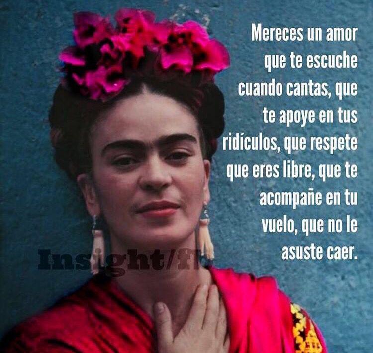 Mereces Un Amor Fridakahlo Frases Frases De Frida