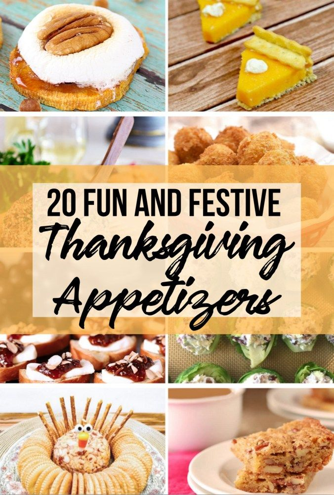 20 Fun Thanksgiving Appetizer – The Rockstar Mommy #thanksgiving #thanksgivingap…