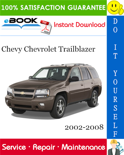 Chevy Chevrolet Trailblazer Service Repair Manual 2002 2008 Download Chevrolet Trailblazer Chevy Chevrolet Chevy Trailblazer
