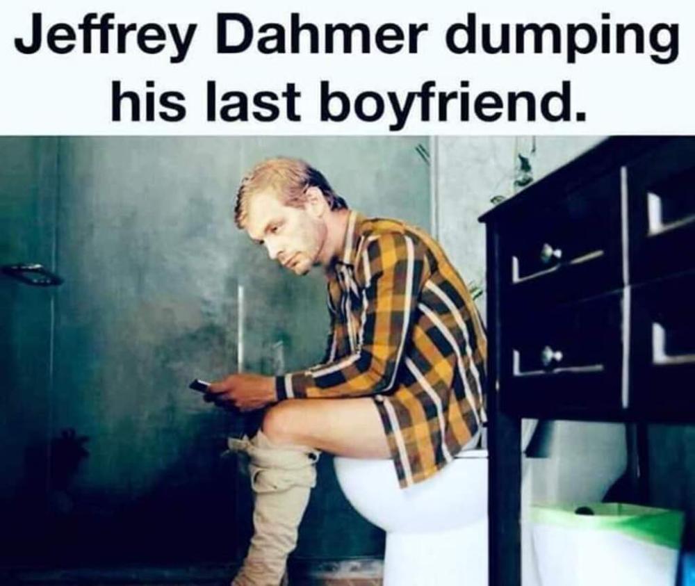 Newsfeed Minds Jeffrey Dahmer Inappropriate Memes Dark Humor Jokes