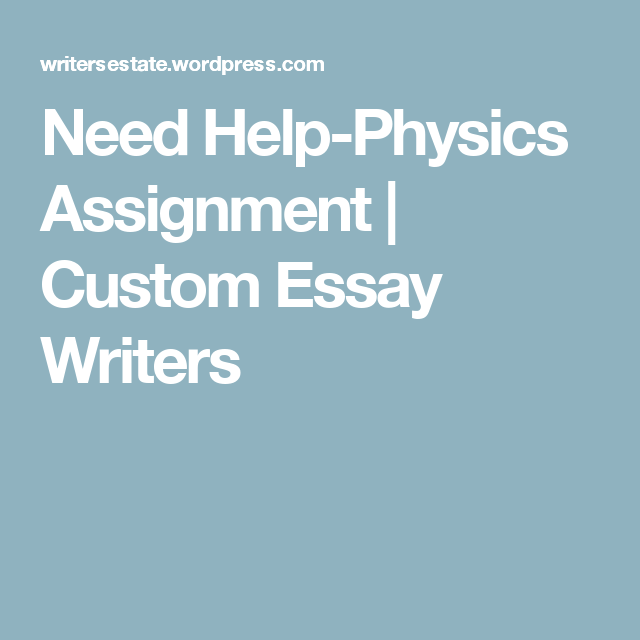 need help physics assignment physics need help physics assignment