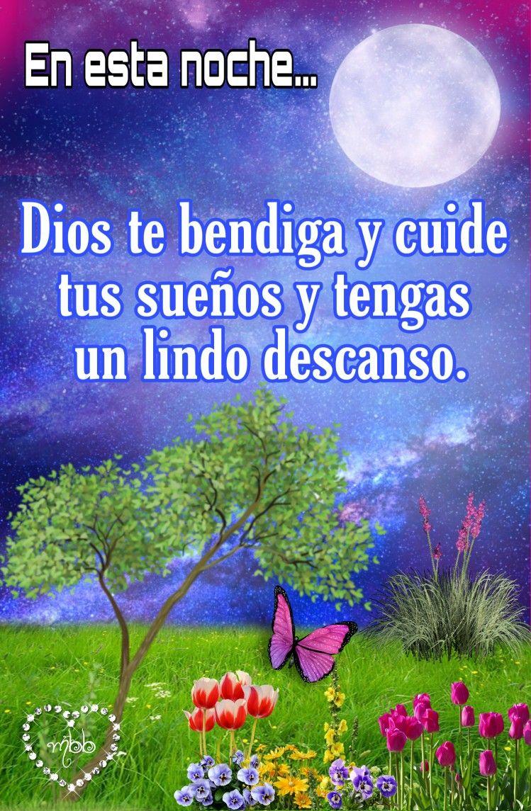 En Esta Noche Dios Te Bendiga Y Tengas Un Dulce Descanso