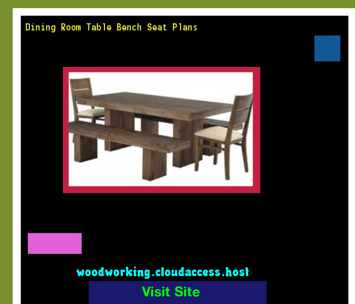 Dining Room Table Bench Seat Plans 070839
