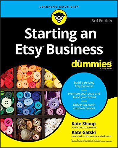 Starting an Etsy Business for Dummies by Kate Shoup ,Kate ...